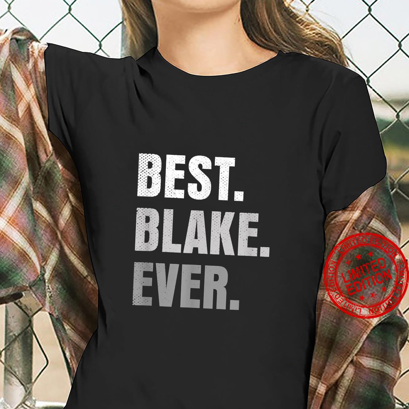 Best Blake Ever First Name Shirt ladies tee