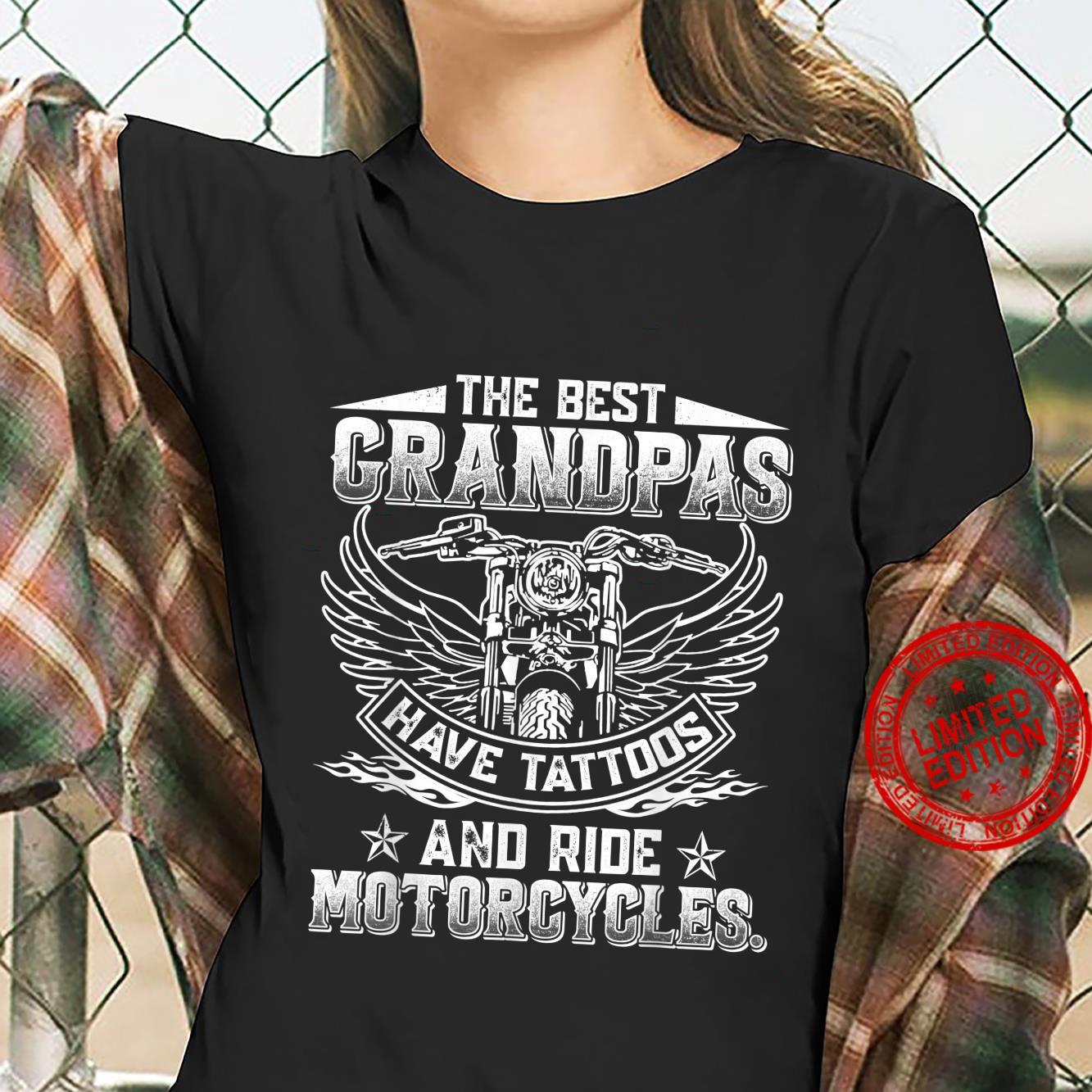 Best Grandpas Have Tattoos and Ride Motorcycles Biker Biking Shirt ladies tee