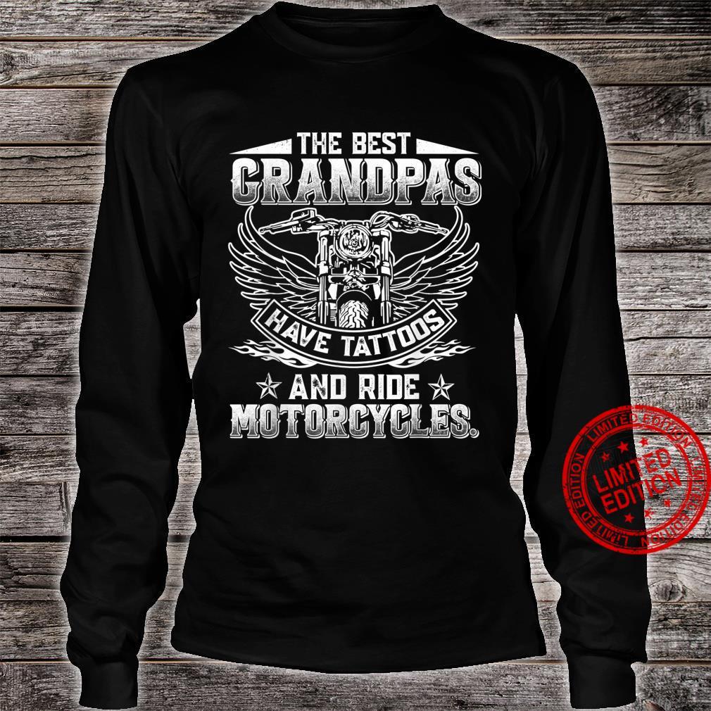 Best Grandpas Have Tattoos and Ride Motorcycles Biker Biking Shirt long sleeved