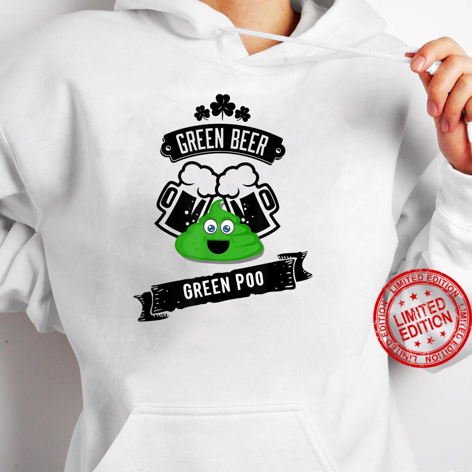 Green Beer Poop Gag Shirt hoodie
