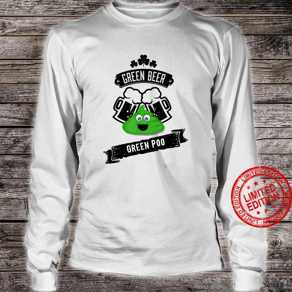 Green Beer Poop Gag Shirt long sleeved