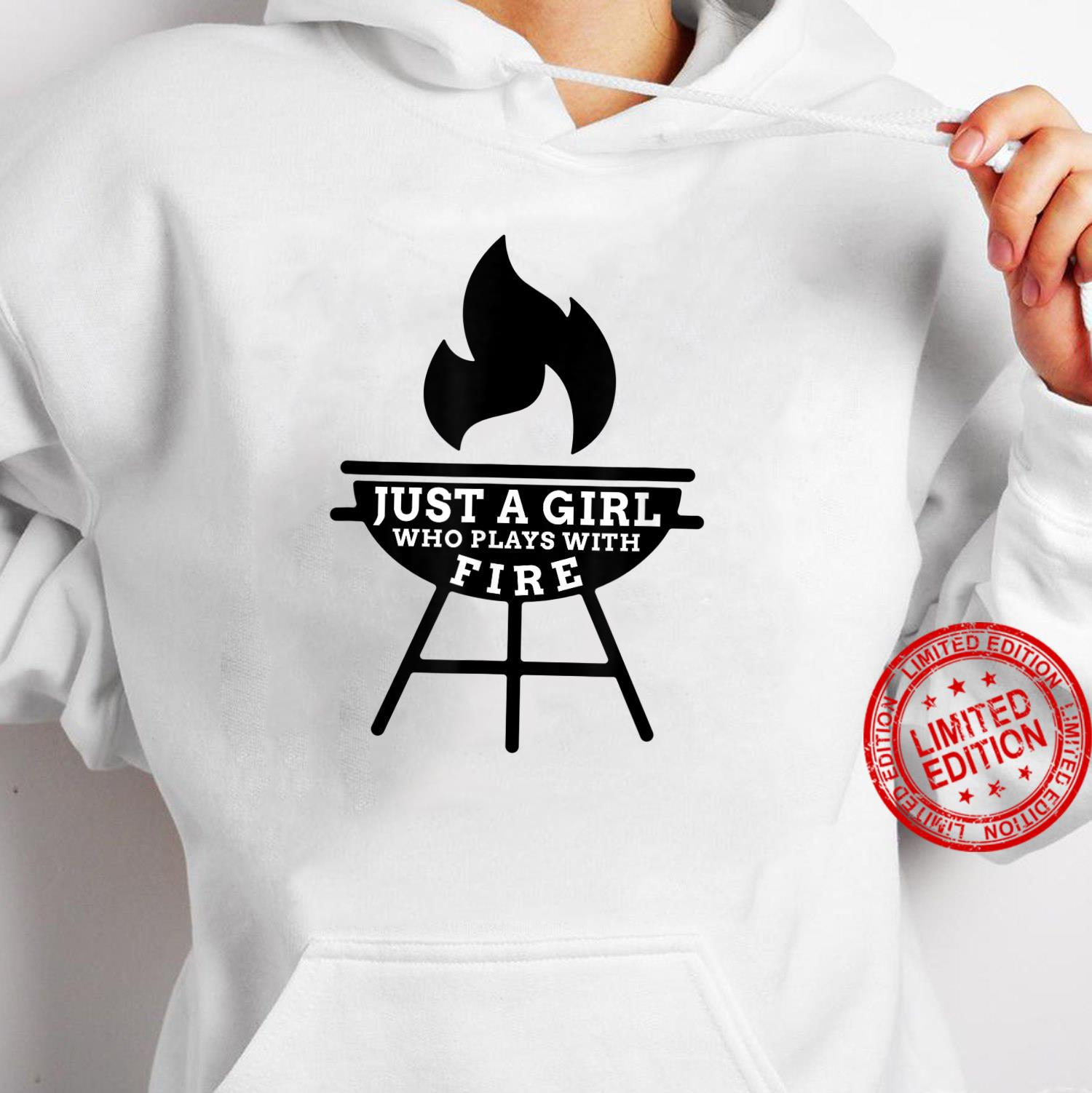 Just A Girl Who Plays With Fire BBQ Grilling Enthusiasts Shirt hoodie