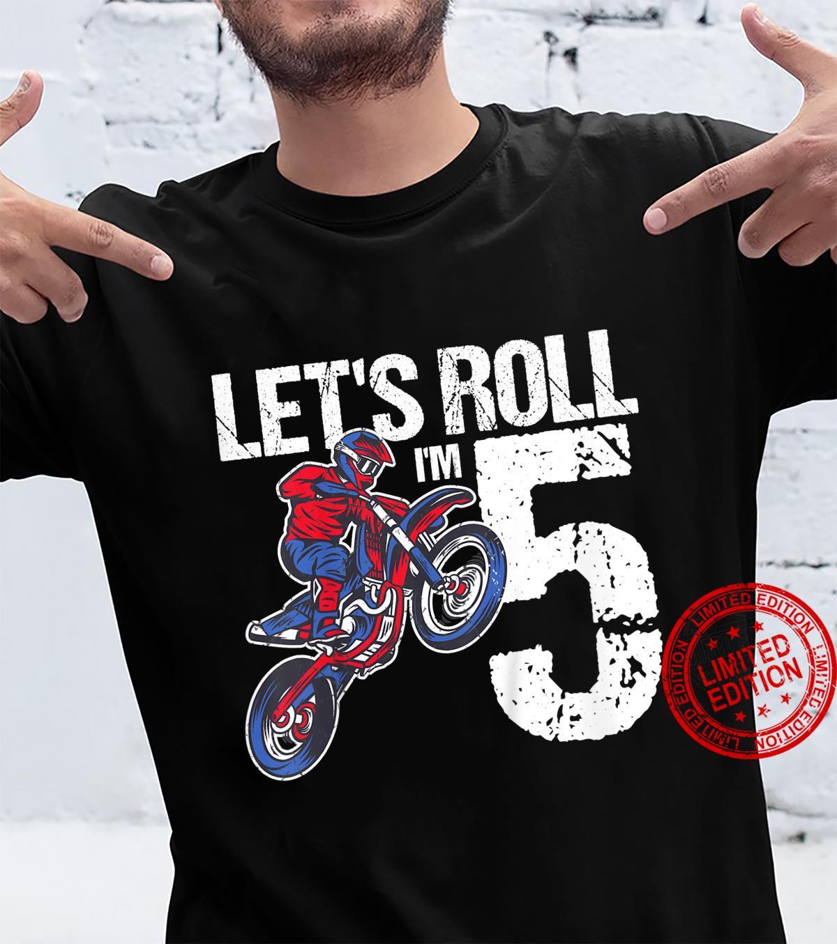 Kids 5 Year Old Dirt Bike Birthday Let's Roll Motocross 5th Shirt