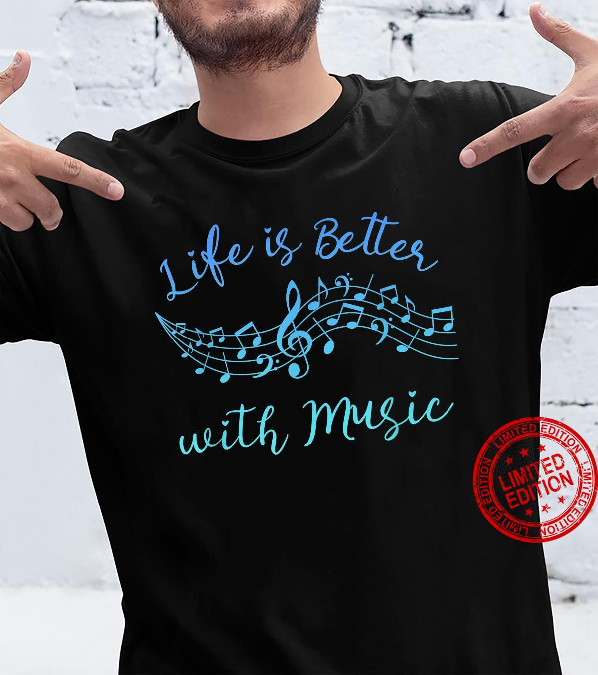 LIFE IS BETTER WITH MUSIC Band Orchestra Teacher Musician Shirt