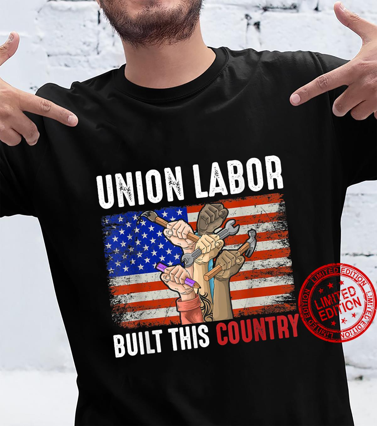 Labor Day Quote Proud Union Laborer Worker Skilled Labor Shirt