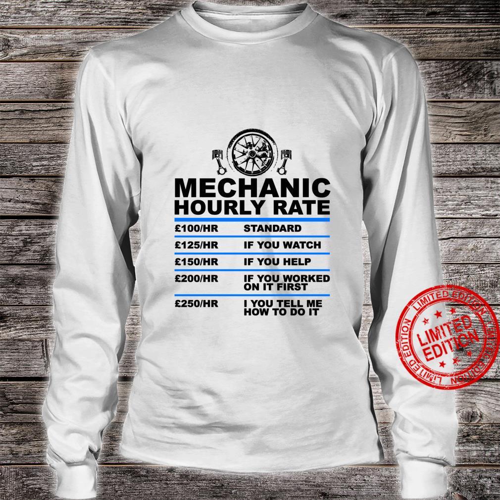 Mechanic Hourly Rate, for Car Mechanic Car Shirt long sleeved