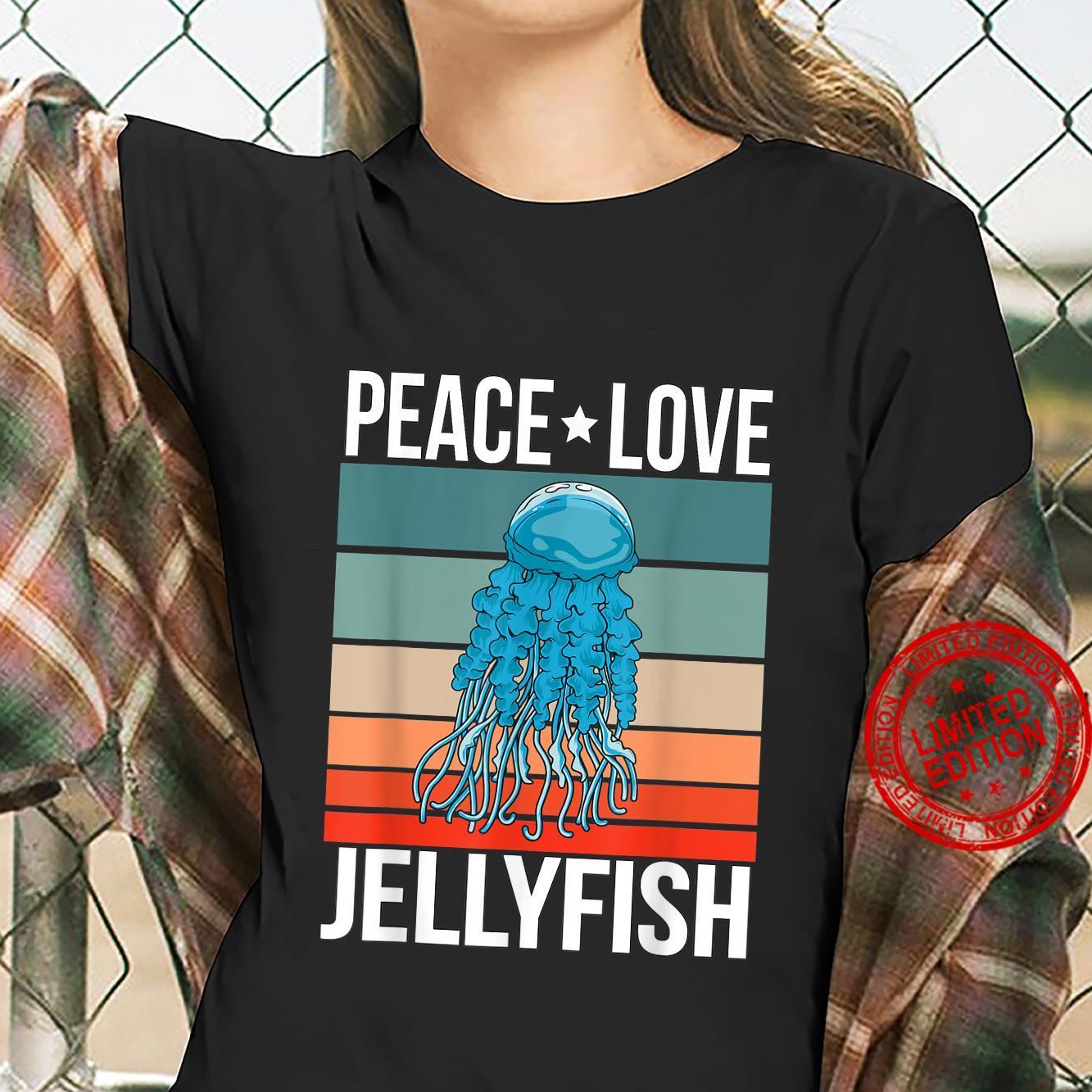 Peace Love Jellyfish Quote Retro Art Jellyfishes Vintage Shirt ladies tee