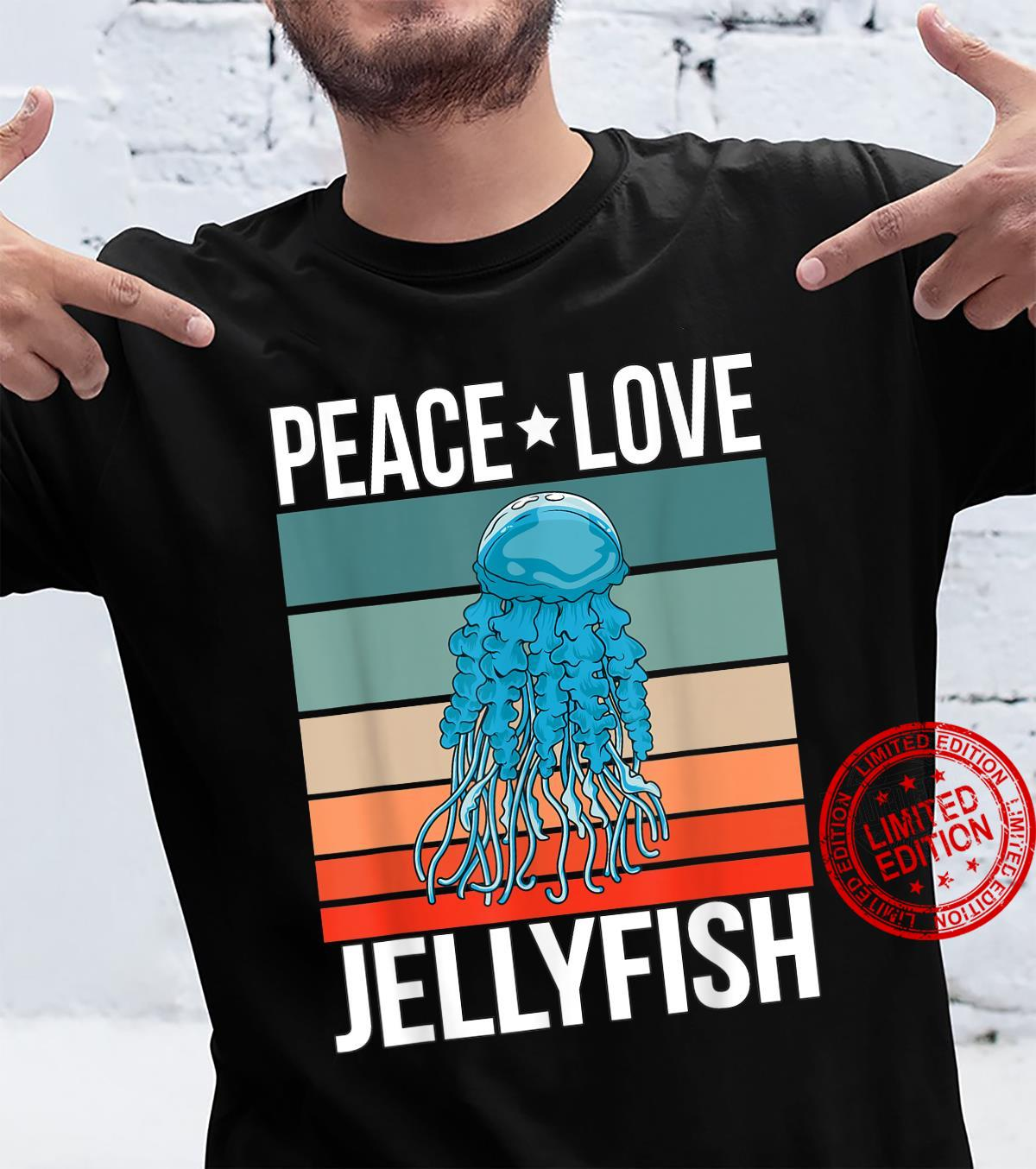 Peace Love Jellyfish Quote Retro Art Jellyfishes Vintage Shirt