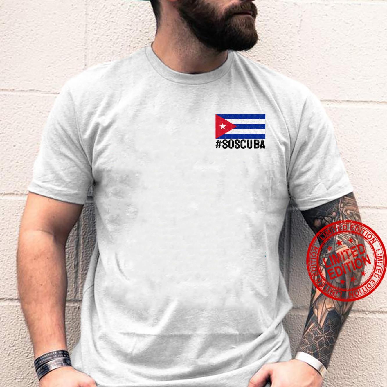 SOS Cuba Flag S.O.S. Cuba Libre #SOSCuba Libertad Shirt