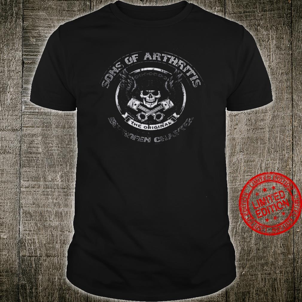 Sons Of Arthritis The Original Ibuprofen Chapter Shirt