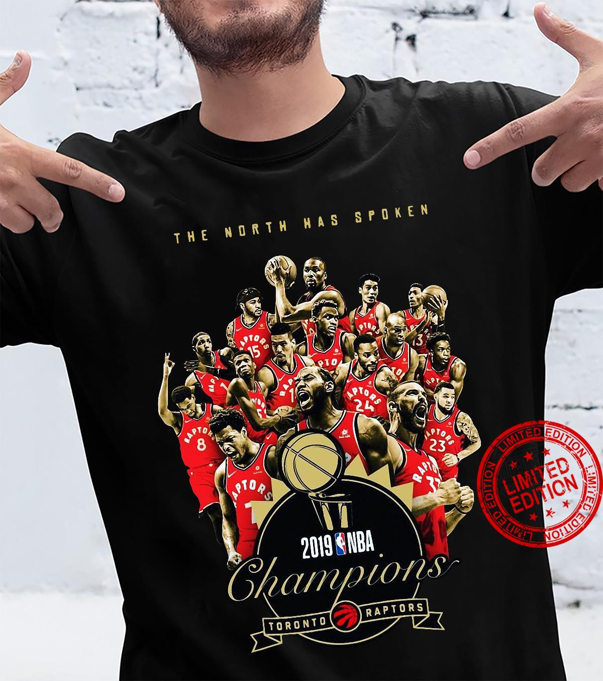 The North has spoken 2019 NBA Champions Toronto Raptors shirt
