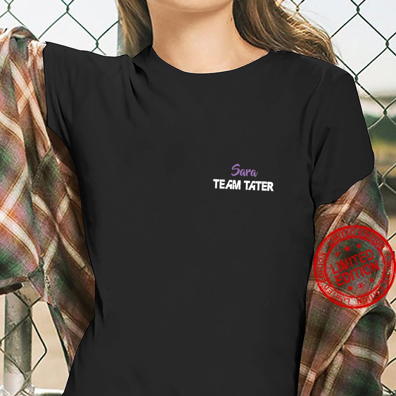 Womens Team Tater Team Name Sara Player Name Shirt ladies tee
