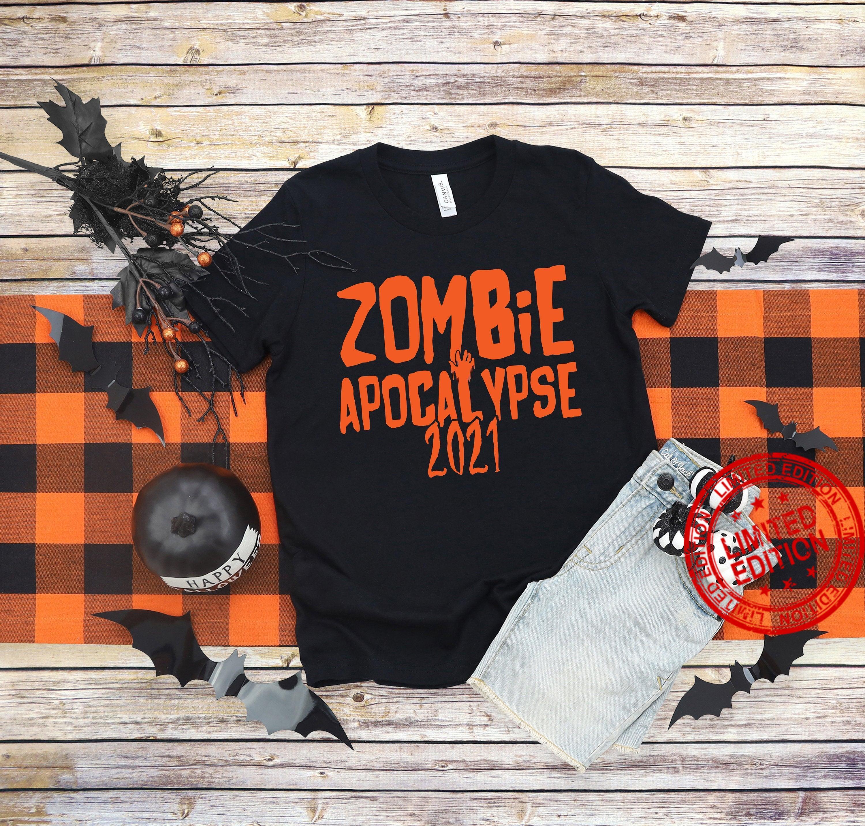 Zombie Apocalypse ,Halloween Zombie Shirt