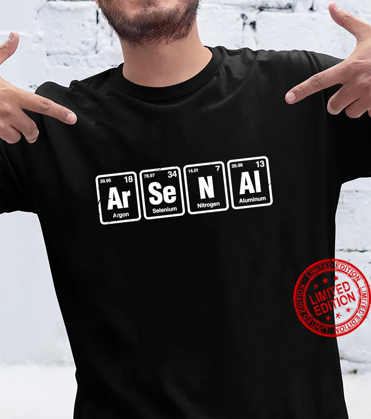 Arsenal ArSeNAl Periodic Table Elements Chemistry Shirt