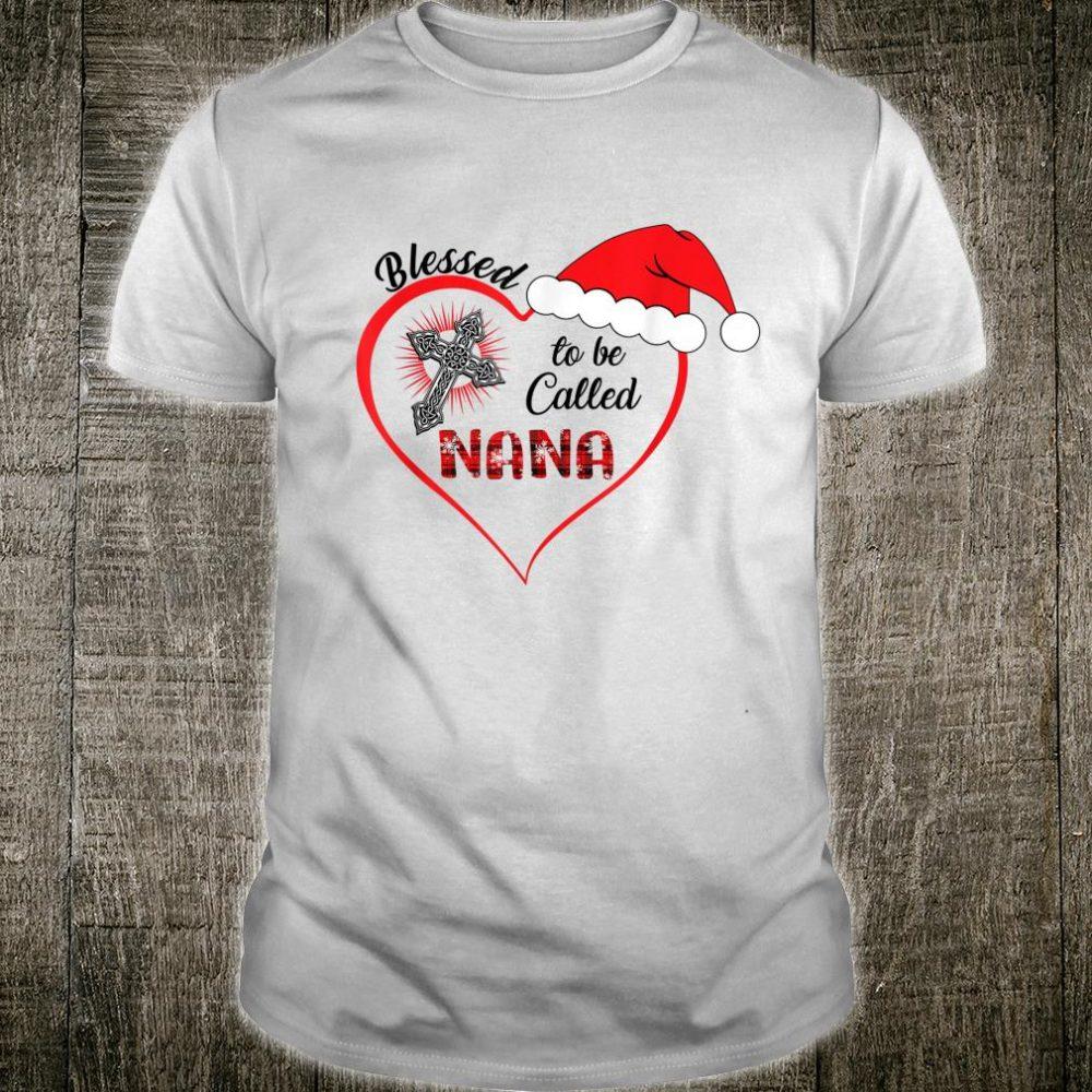 Blessed To Be Called Nana Cross Santa Hat Christmas Shirt