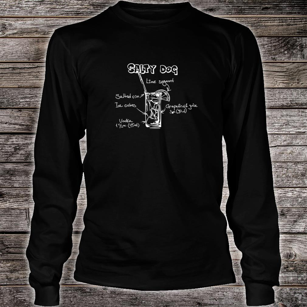 Funny Salty Dog Cocktail Party Design for Nerds Shirt long sleeved