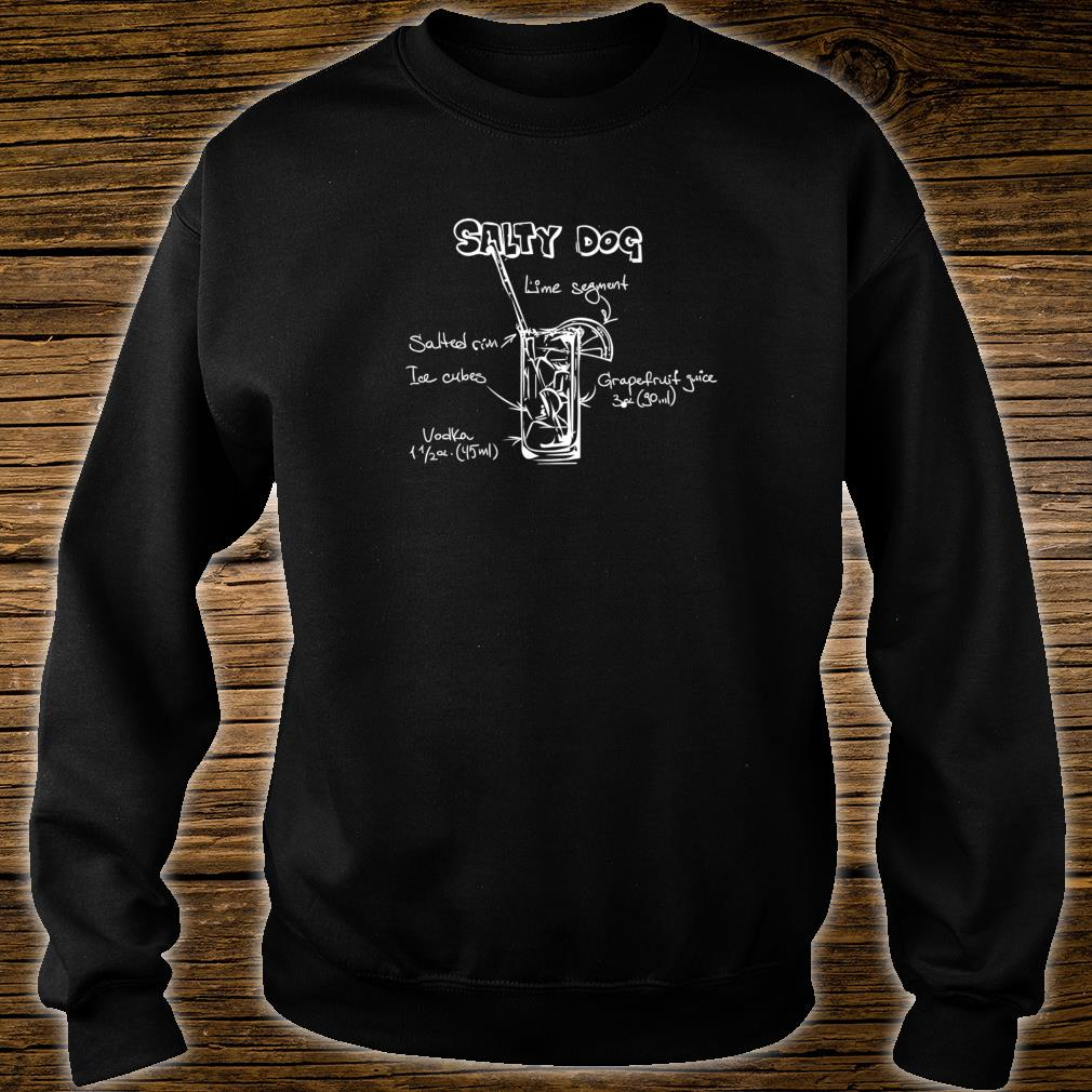Funny Salty Dog Cocktail Party Design for Nerds Shirt sweater