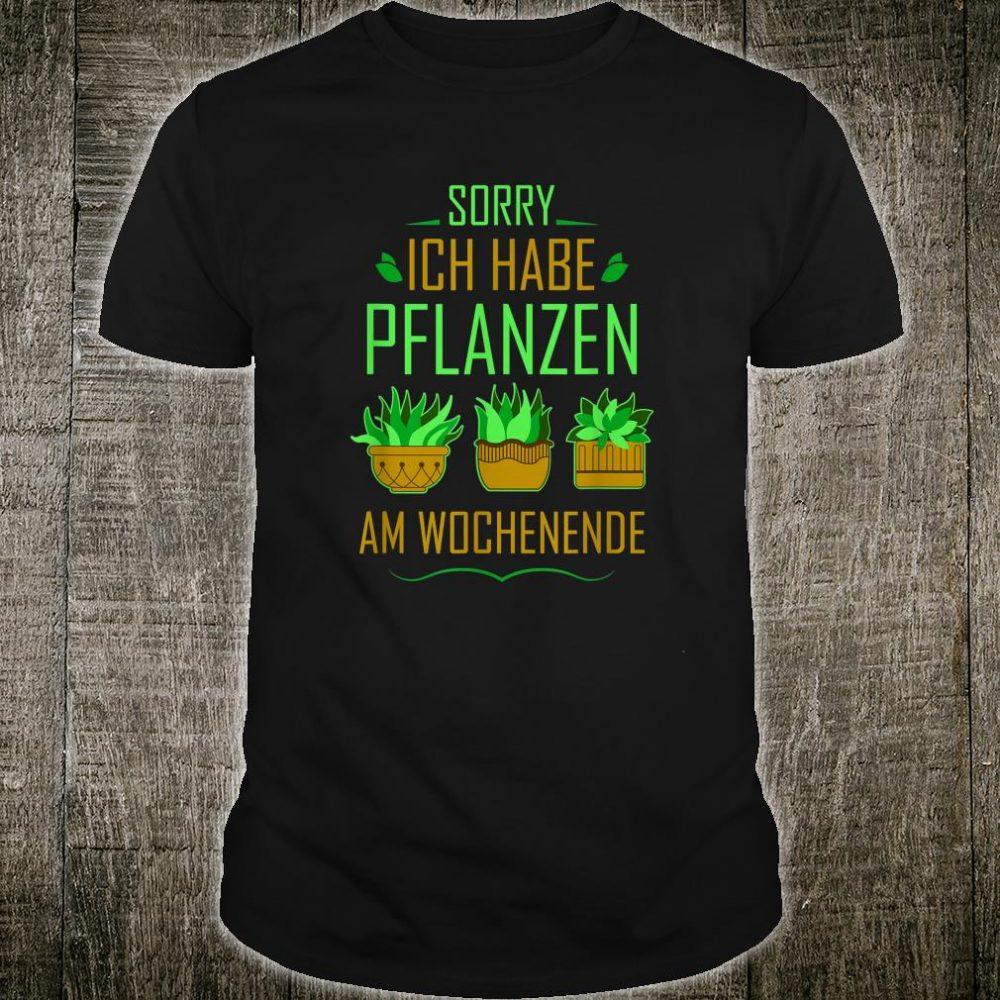 Garten Hobbygärtner Pflanze Säen Wasser Wachsen Geschenk Shirt