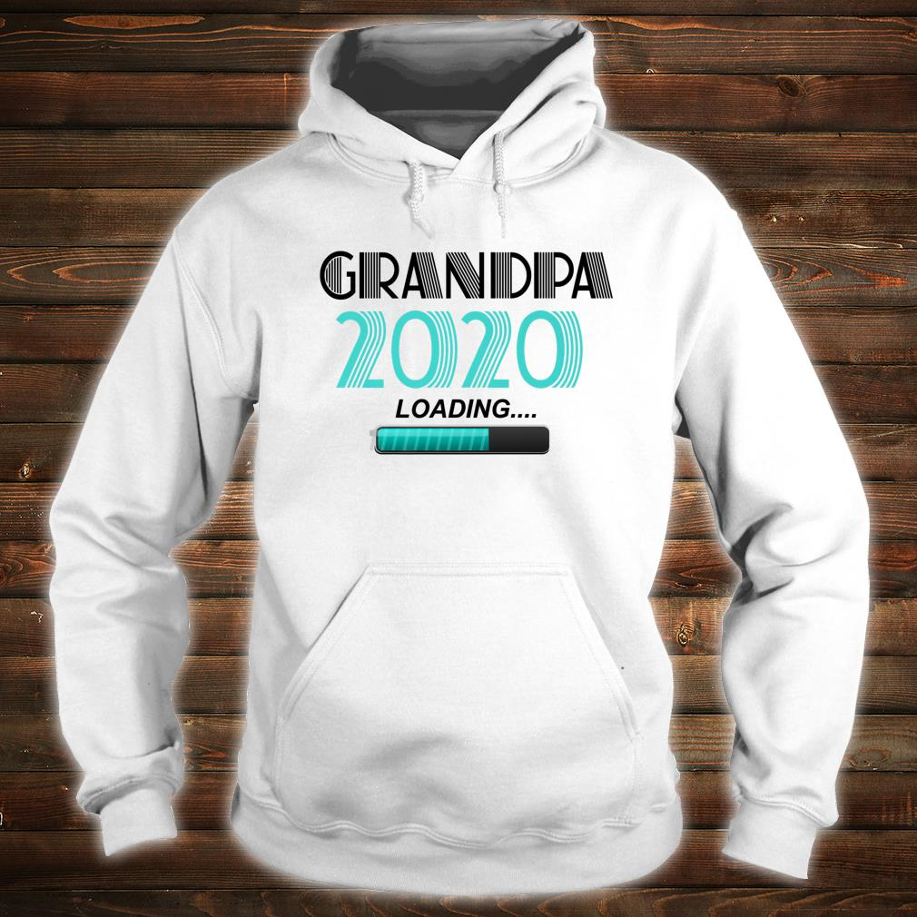 Grandpa 2020 Loading Vintage New Grandfather New Grandson Shirt hoodie