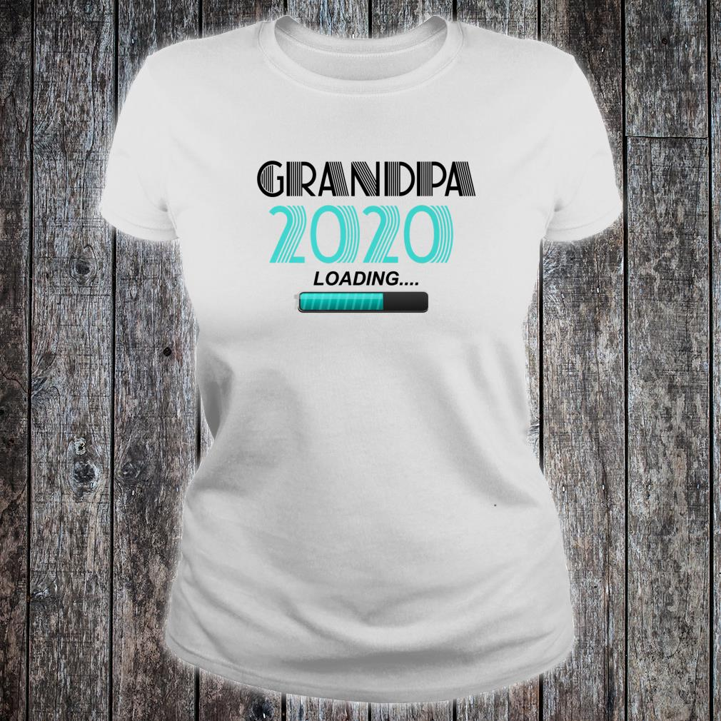 Grandpa 2020 Loading Vintage New Grandfather New Grandson Shirt ladies tee