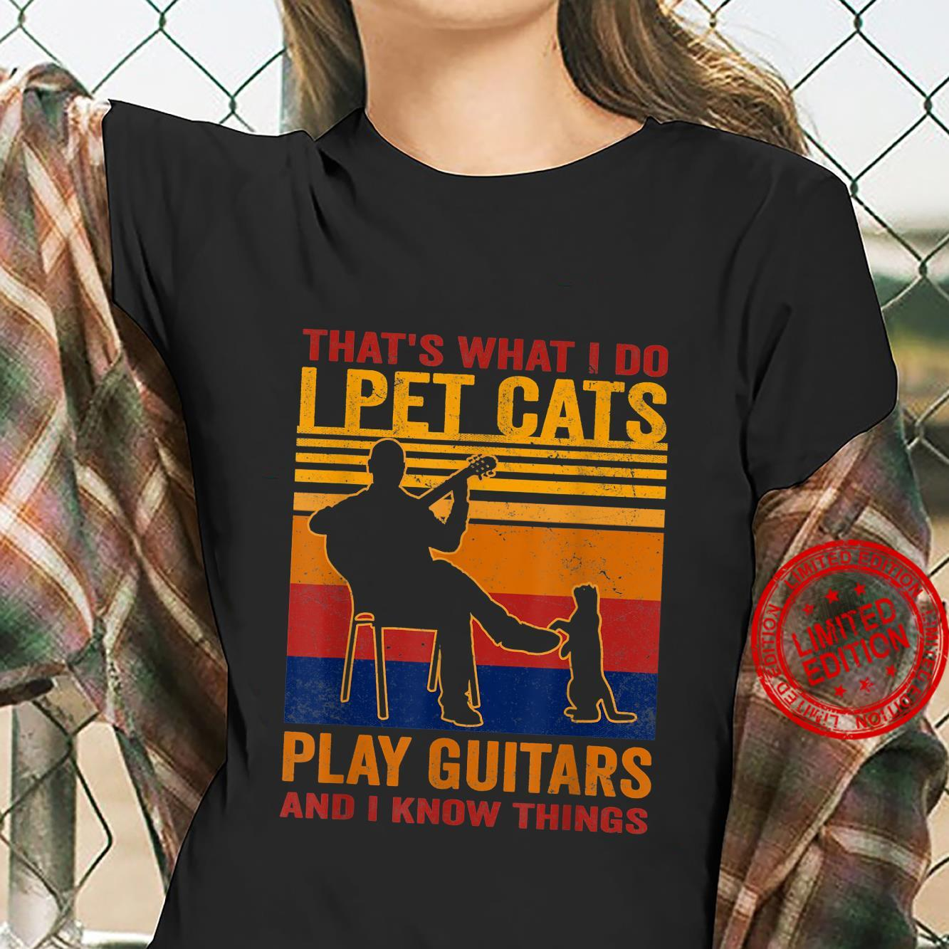 I Pet Cats Play Guitars And I Know Things Cat Guitars Shirt ladies tee