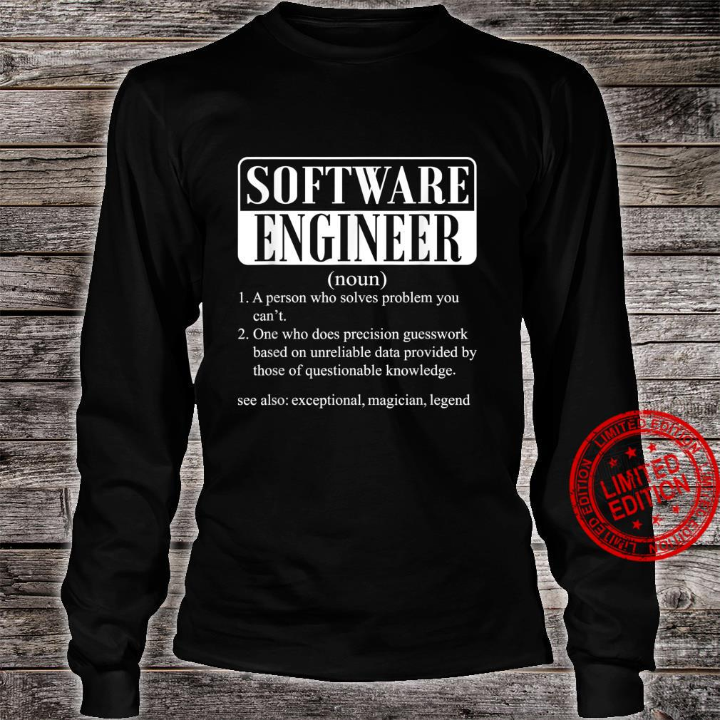 I am a software engineer smiley humor Shirt long sleeved