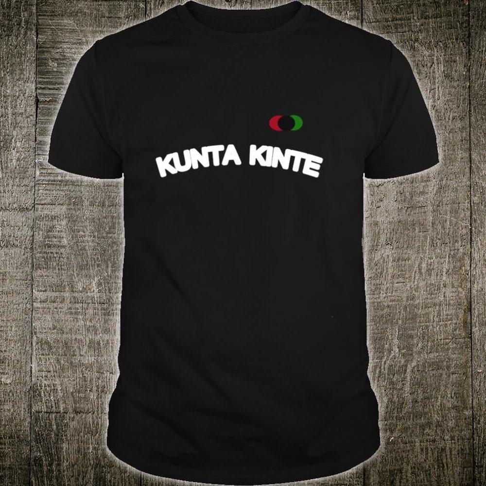 Kunta Kinte Shirt