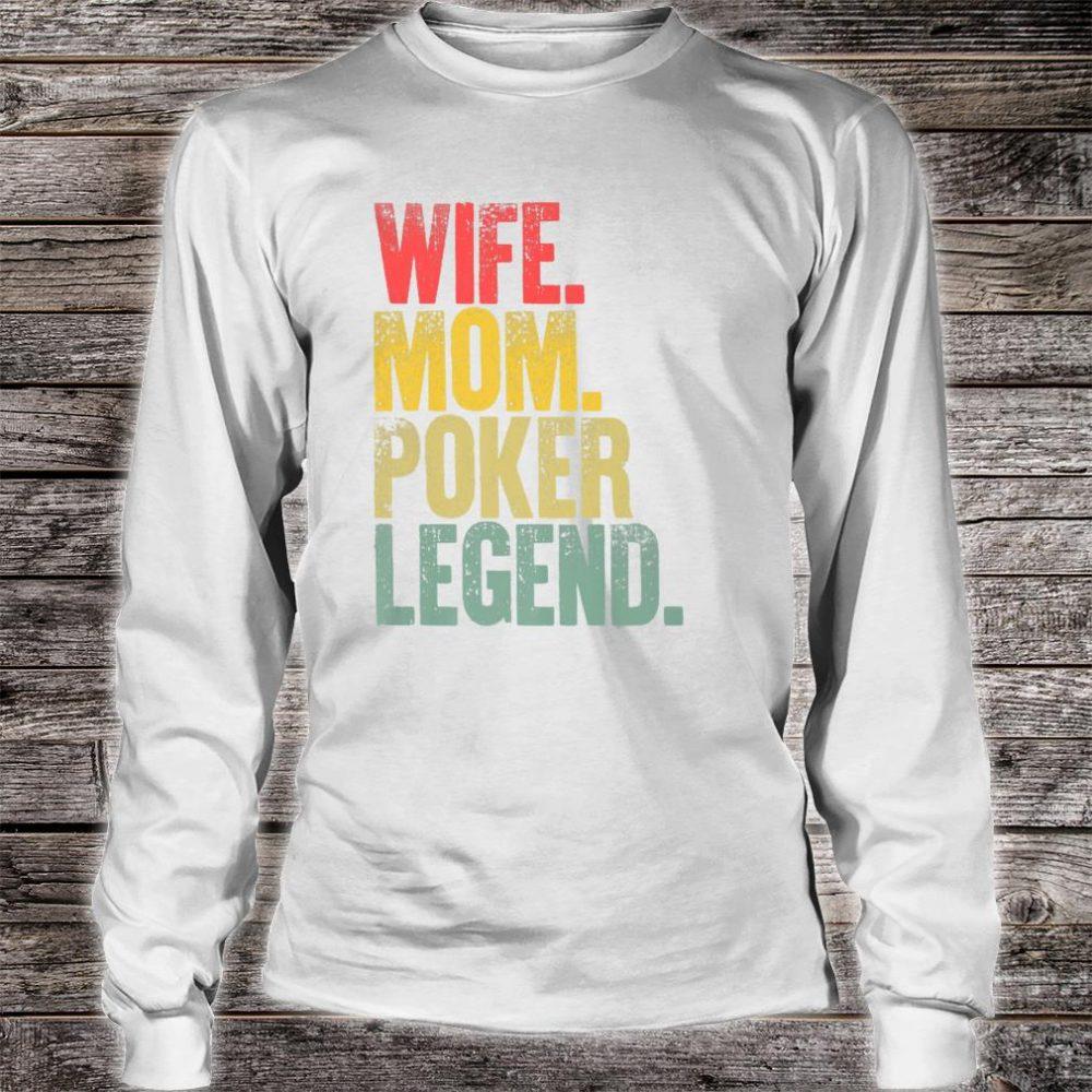 Mother Wife Mom Poker Legend Shirt long sleeved