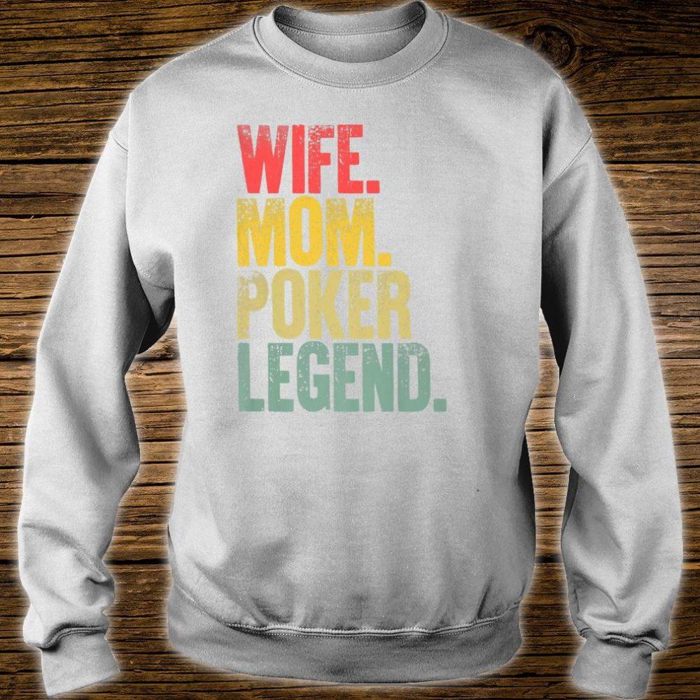 Mother Wife Mom Poker Legend Shirt sweater