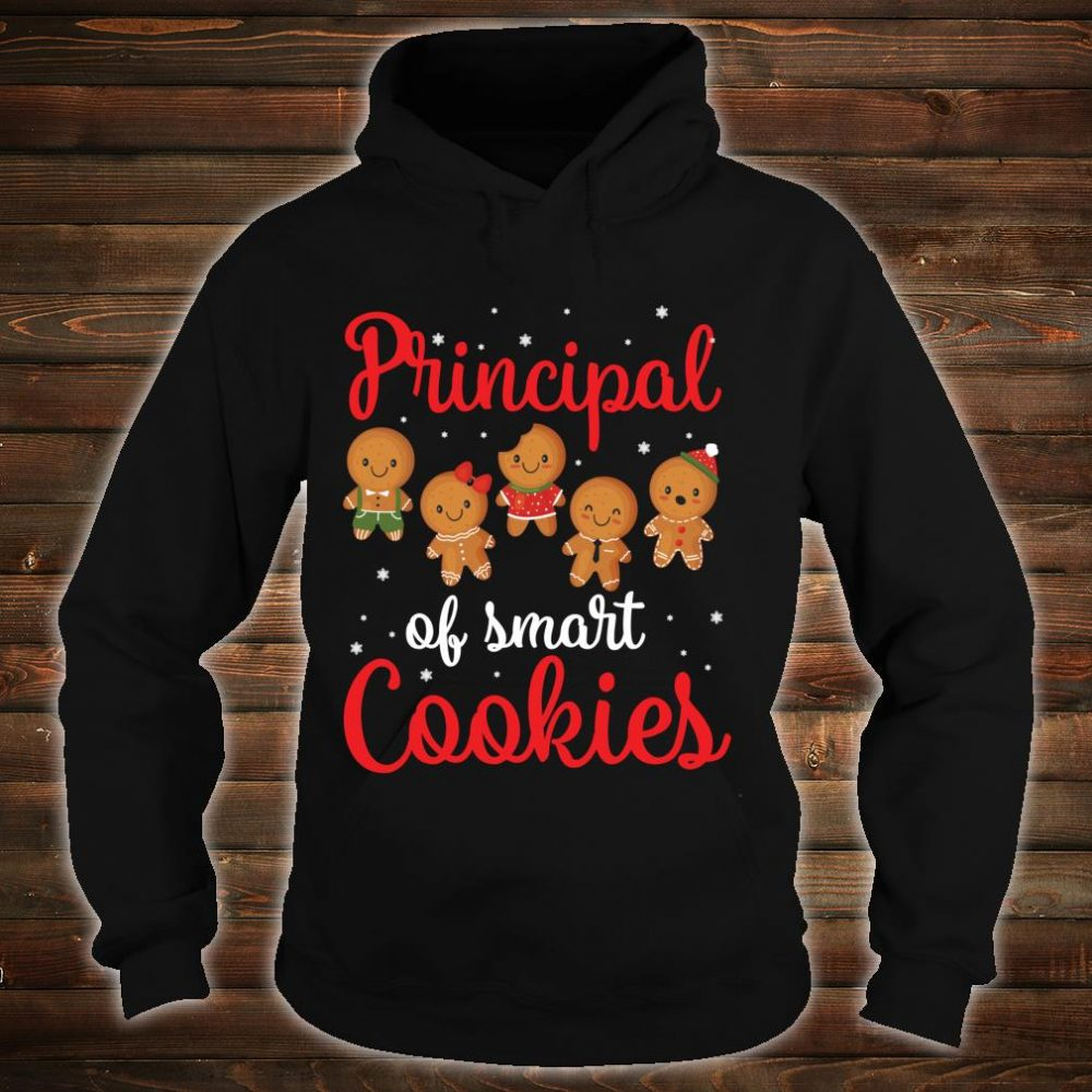 Principal Of Smart Cookies Students Seniors Merry Christmas Shirt hoodie