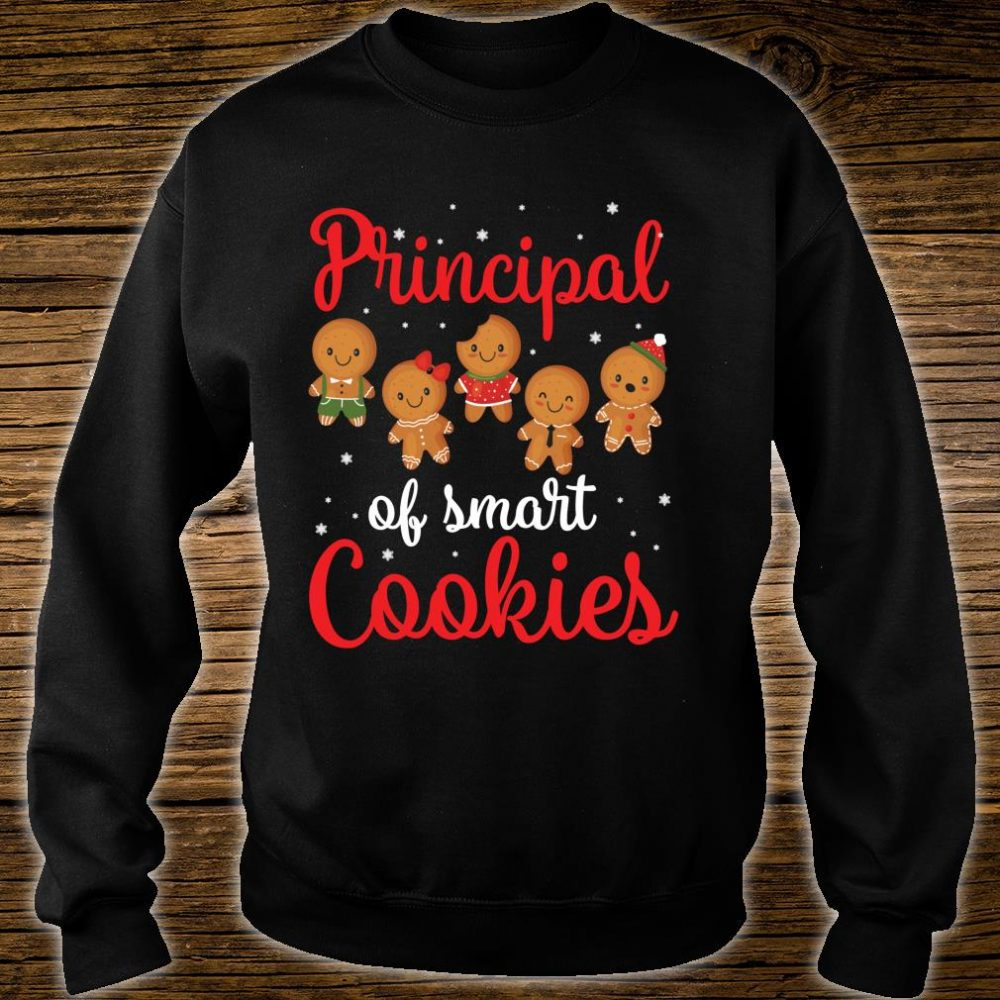 Principal Of Smart Cookies Students Seniors Merry Christmas Shirt sweater