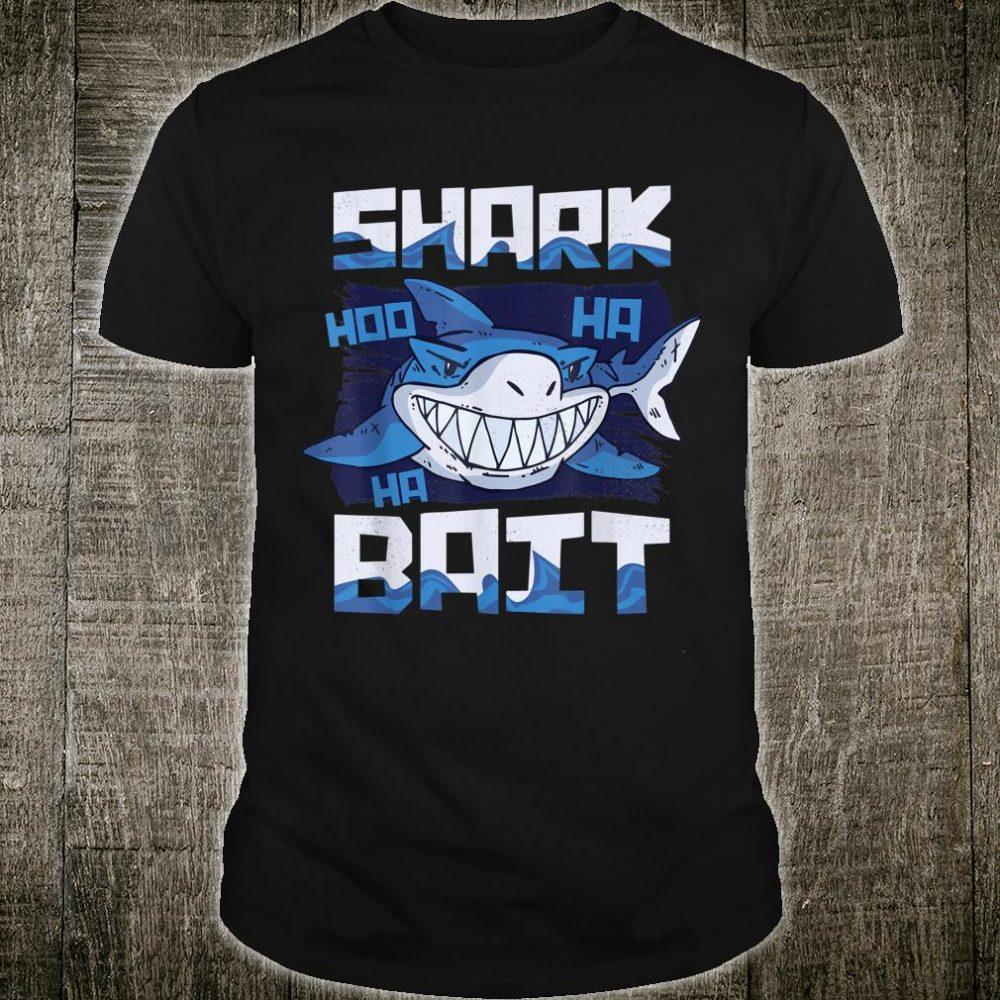 Shark Bait Hoo Ha Ha Funny Shark of Week Shirt