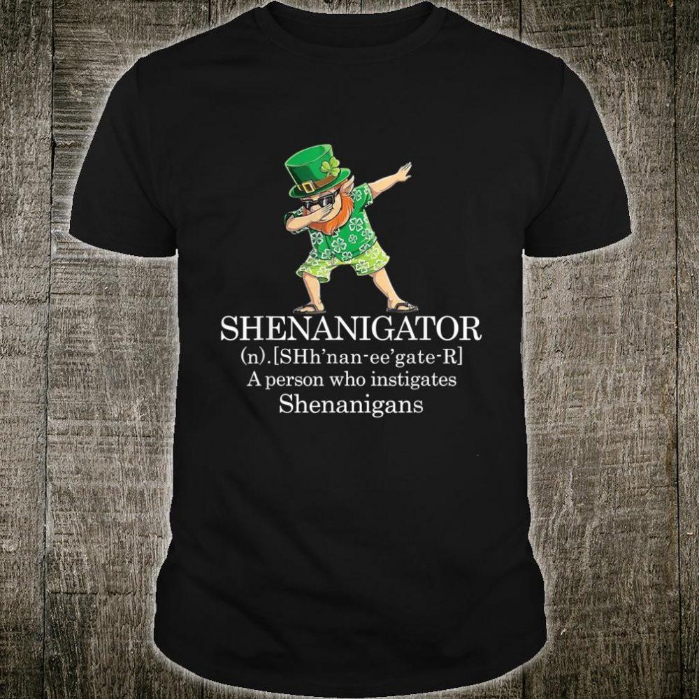 Shenanigans Shenanigator Saint Patricks Day Shirt
