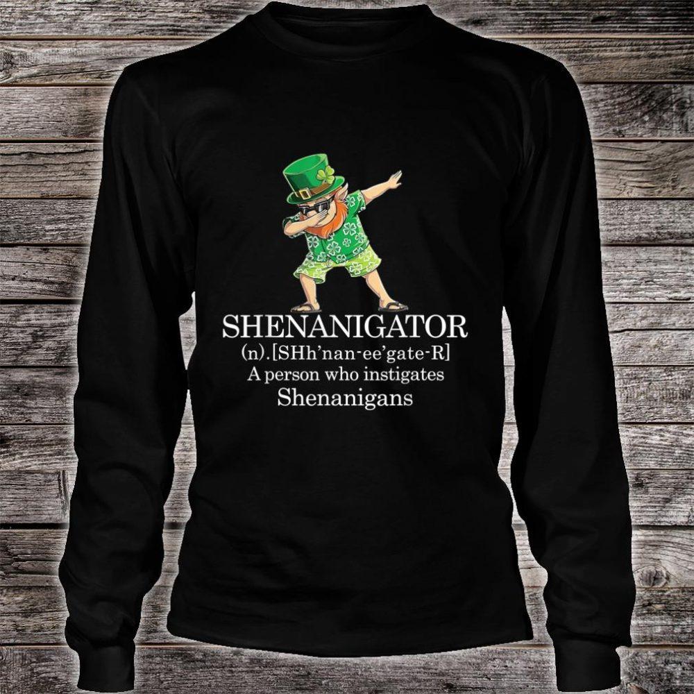 Shenanigans Shenanigator Saint Patricks Day Shirt long sleeved