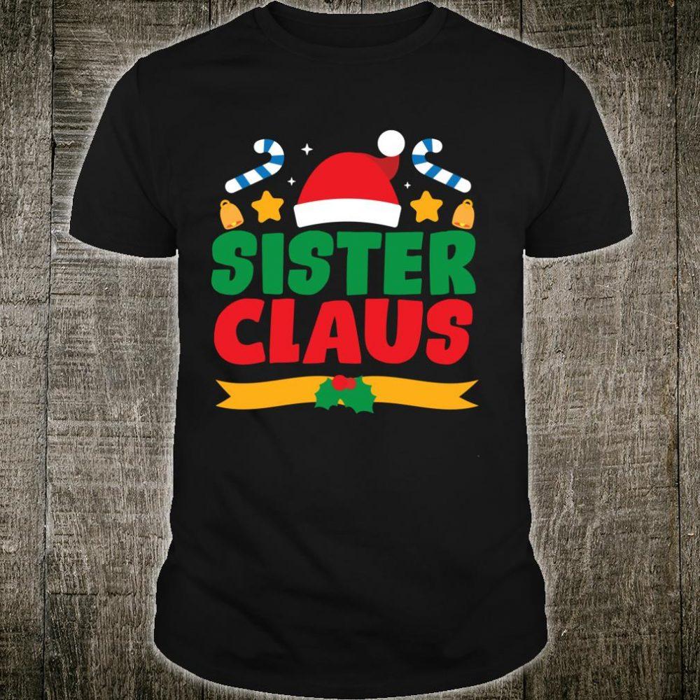 Sister Claus Santa Matching Family Pajama PJ Christmas Shirt