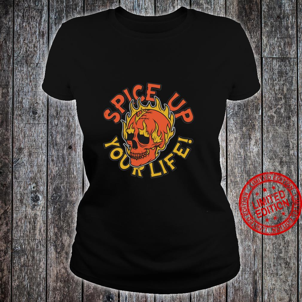 Spice Up Your Life Flaming Skull Shirt ladies tee