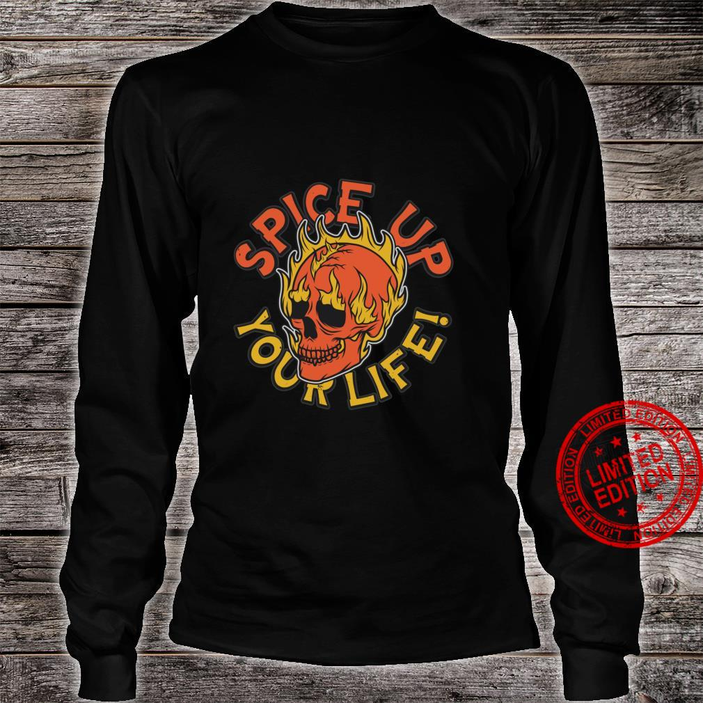 Spice Up Your Life Flaming Skull Shirt long sleeved