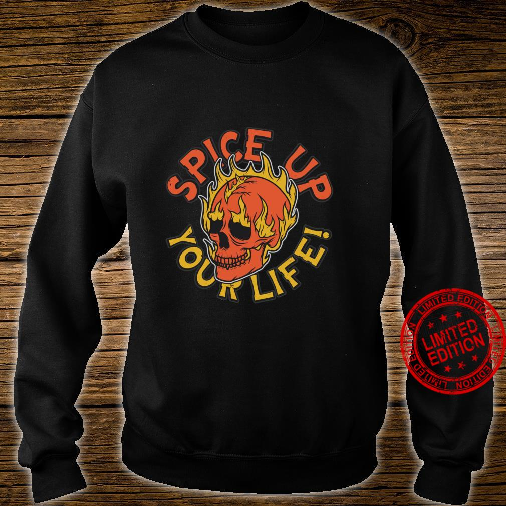 Spice Up Your Life Flaming Skull Shirt sweater