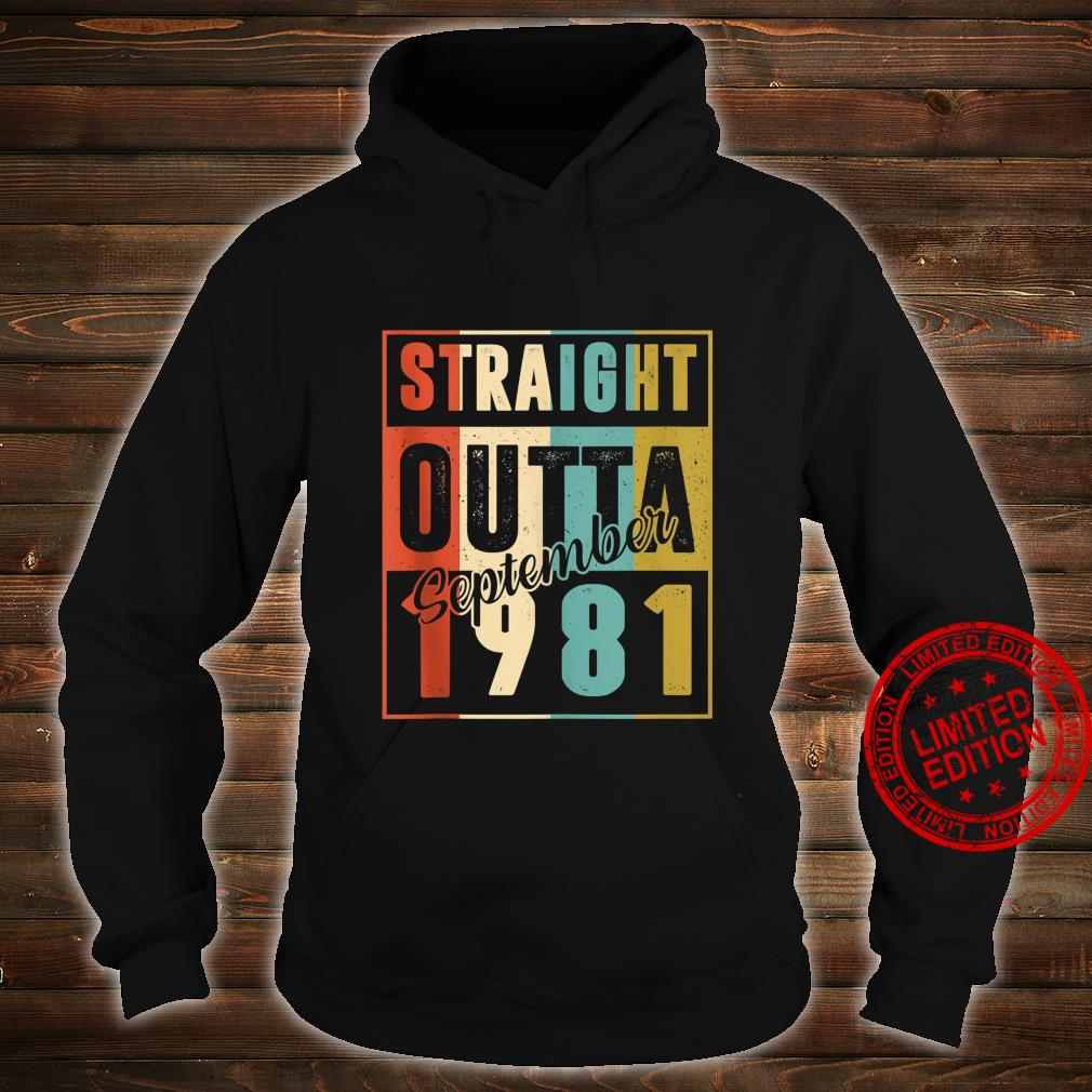 Straight Outta September 1981 Retro 39 Year Old 39th Bday Shirt hoodie