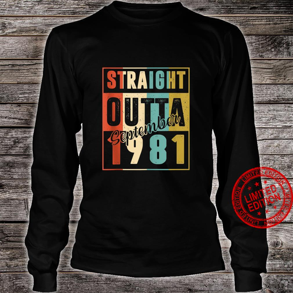 Straight Outta September 1981 Retro 39 Year Old 39th Bday Shirt long sleeved