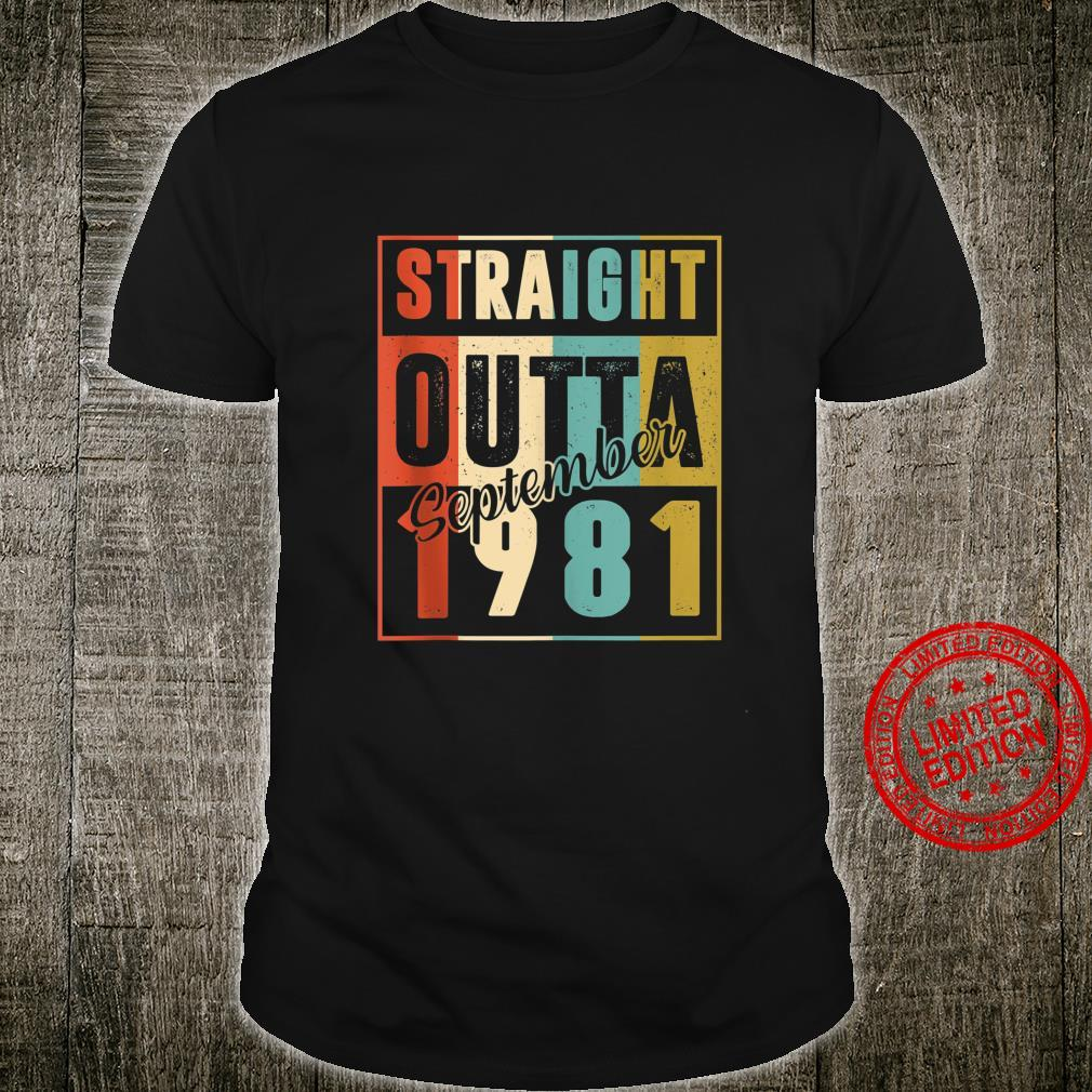 Straight Outta September 1981 Retro 39 Year Old 39th Bday Shirt