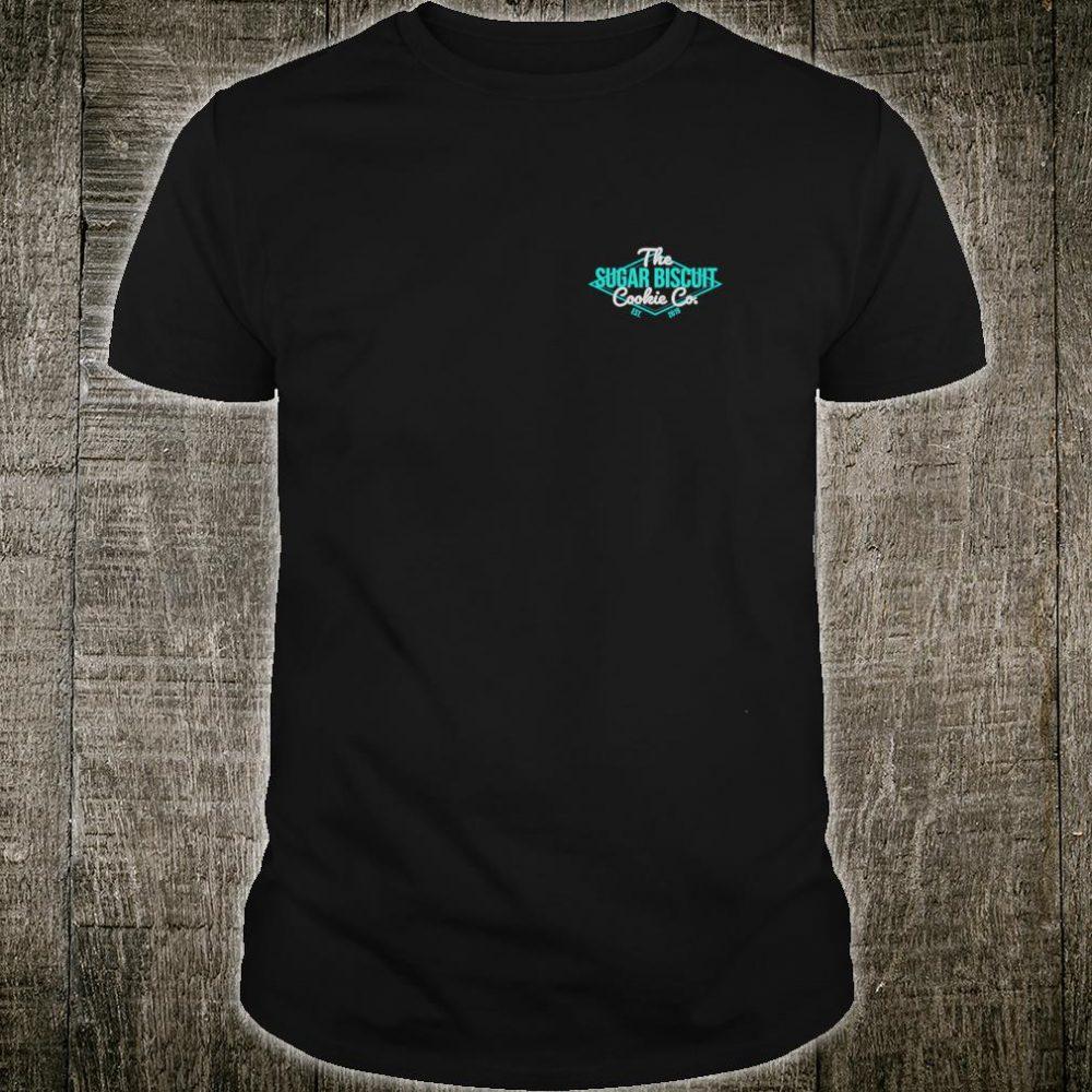Sugar Biscuit Cookie Co. Shirt
