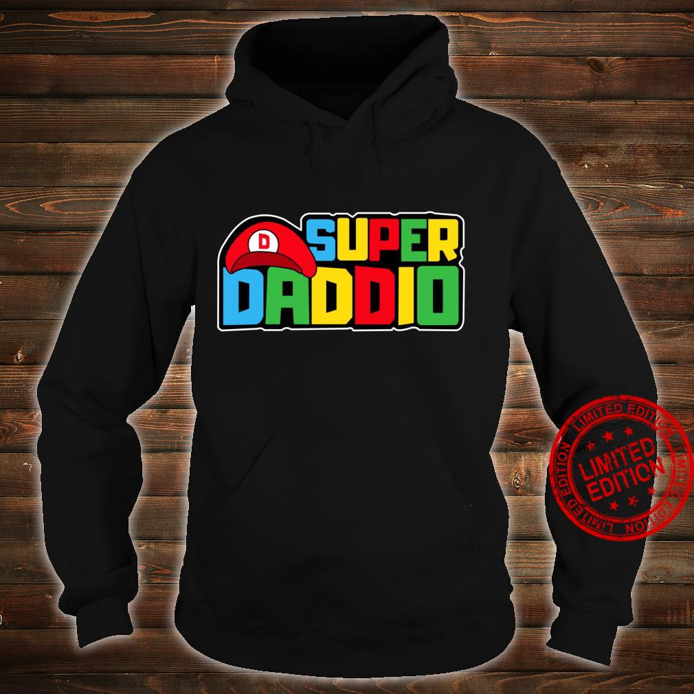 Super Daddio Video Gamer Dad Birthday Fathers Day Shirt hoodie