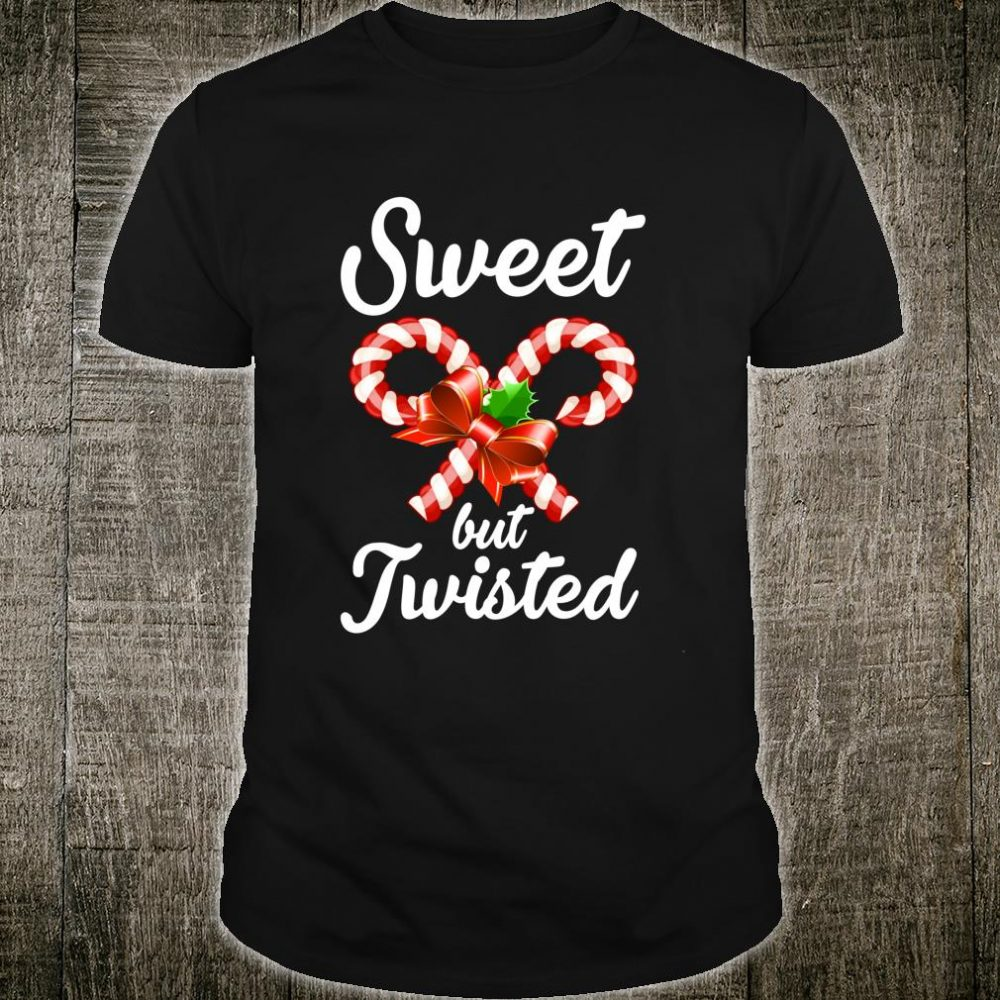 Sweet But Twisted Christmas Shirt Candy Cane Xmas Shirt