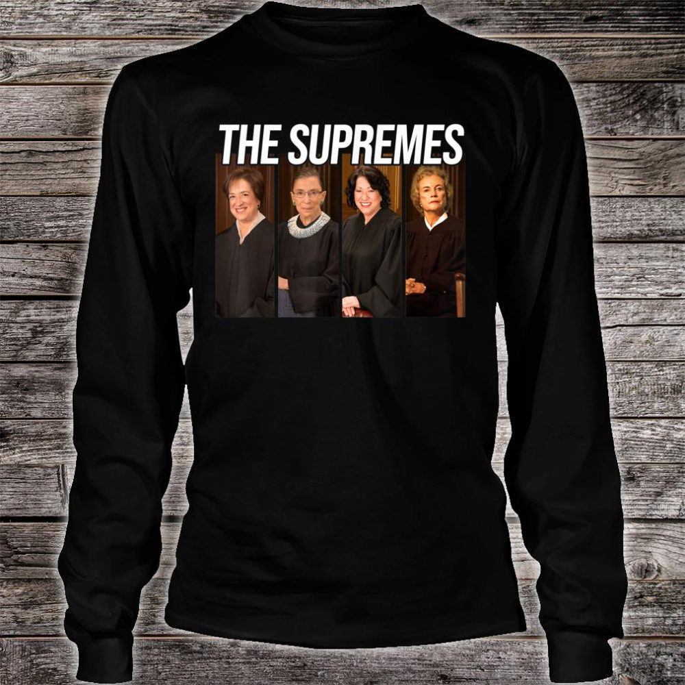 THE SUPREMES Supreme Court Justices RBG Shirt long sleeved
