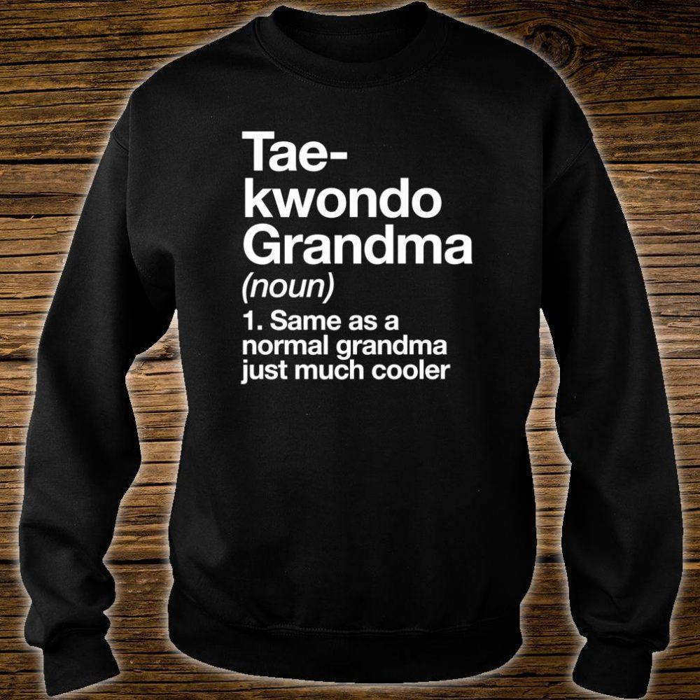 Taekwondo Grandma Definition Sports Martial Arts Shirt sweater