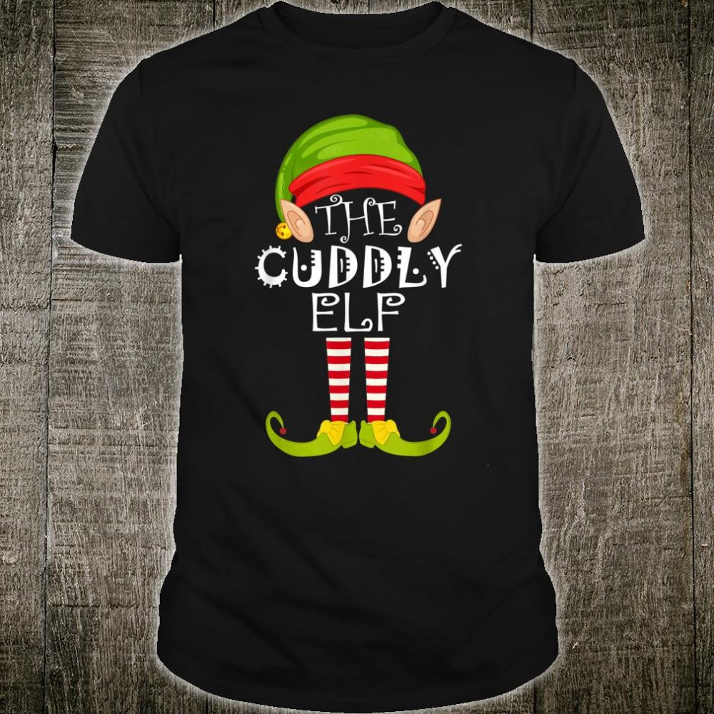 The Cuddly Elf Family Matching Group Christmas Shirt