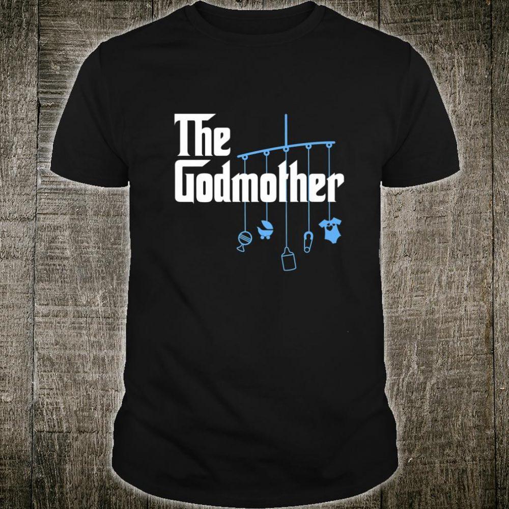 The Godmother of New Baby Boy Pun Shirt