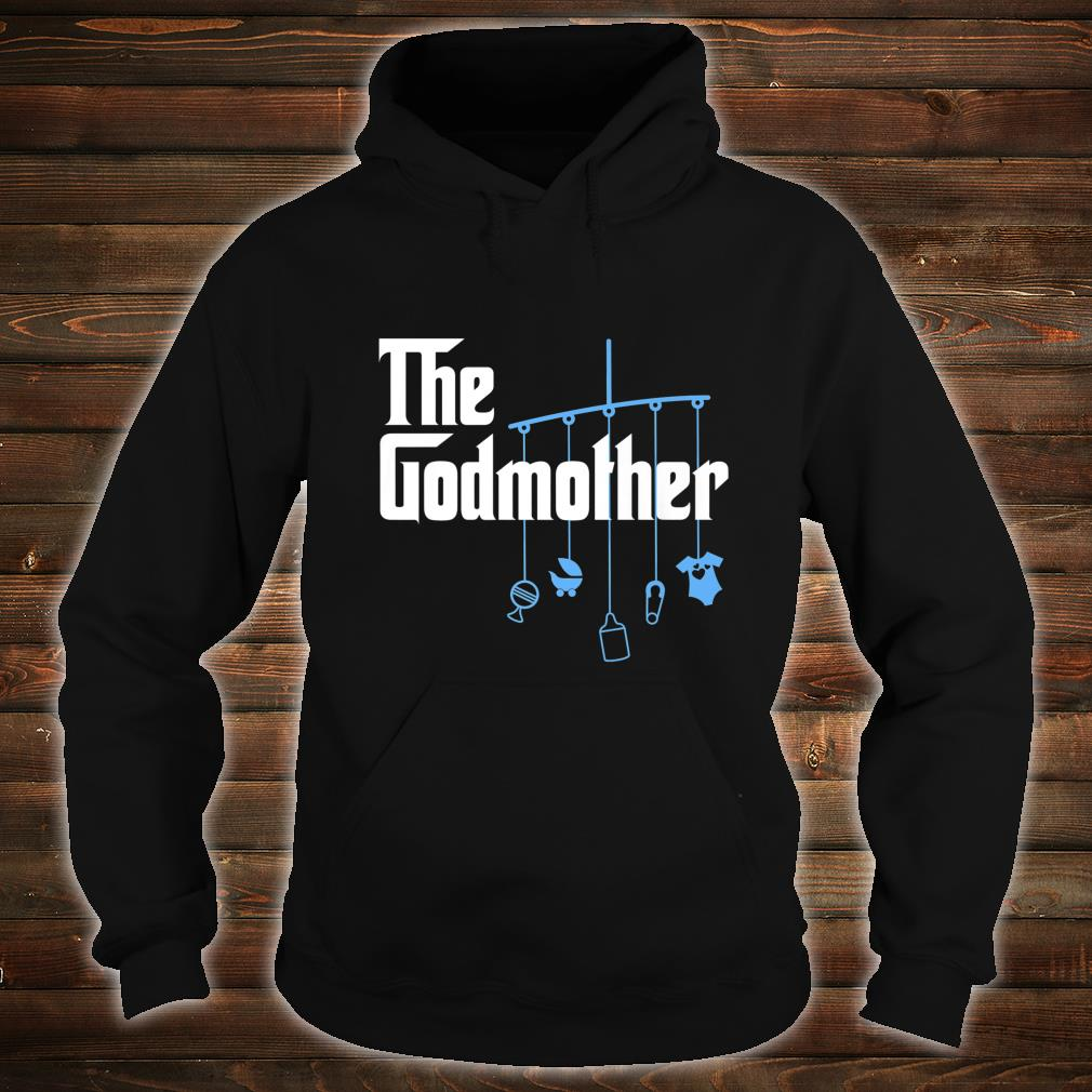 The Godmother of New Baby Boy Pun Shirt hoodie