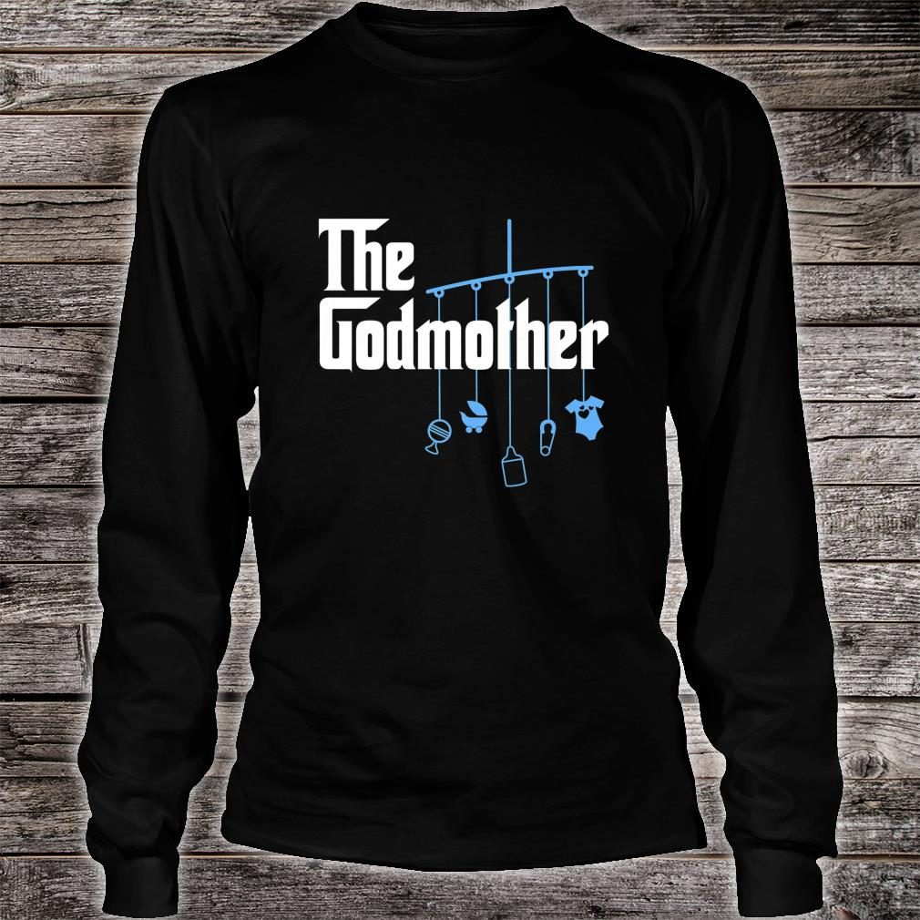 The Godmother of New Baby Boy Pun Shirt long sleeved
